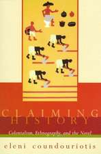 Claiming History – Colonialism, Ethnography, & the Novel