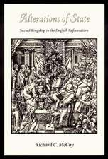 Alterations of State – Sacred Kingship on the English Reformation