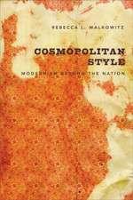 Cosmopolitan Style – Modernism Beyond the Nation