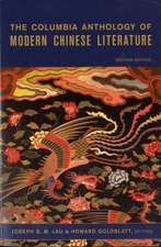 The Columbia Anthology of Modern Chinese Literature 2e