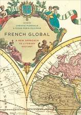 French Global – A New Approach to Literary History