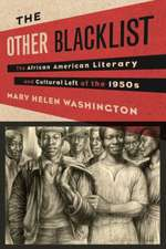 The Other Blacklist – The African American Literary and Cultural Left of the 1950s
