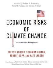 Economic Risks of Climate Change – An American Prospectus