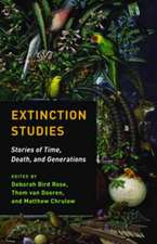 Extinction Studies – Stories of Time, Death, and Generations