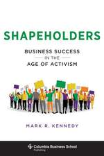 Shapeholders – Business Success in the Age of Activism