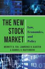 The New Stock Market – Law, Economics, and Policy