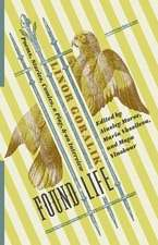 Found Life – Poems, Stories, Comics, a Play, and an Interview