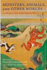 Monsters, Animals, and Other Worlds – A Collection of Short Medieval Japanese Tales