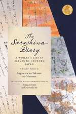 The Sarashina Diary – A Woman`s Life in Eleventh–Century Japan (Reader`s Edition)
