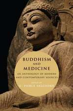Buddhism and Medicine – An Anthology of Modern and Contemporary Sources