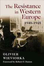 The Resistance in Western Europe – 1940–1945