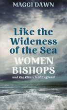 Like the Wideness of the Sea