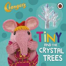 Clangers: Tiny and the Crystal Trees
