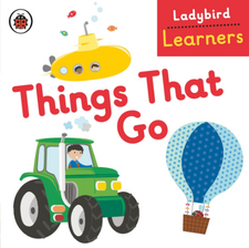 Ladybird Learners: Things That Go