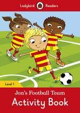 Jon's Football Team Activity Book – Ladybird Readers Level 1