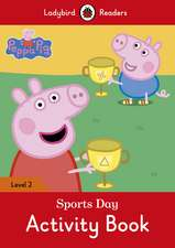 Peppa Pig: Sports Day Activity Book – Ladybird Readers Level 2