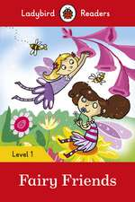 Fairy Friends - Ladybird Readers Level 1
