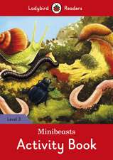 Minibeasts Activity Book - Ladybird Readers Level 3