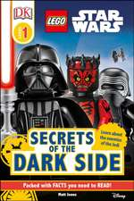 LEGO® Star Wars: Secrets of the Dark Side [DK Reader Level 1]