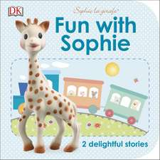 Fun with Sophie: 2 Delightful Stories