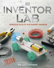 Inventor Lab: Projects for genius makers