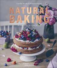 Natural Baking: Healthier Recipes for a Guilt-Free Treat