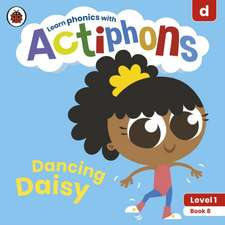 Actiphons Level 1 Book 8 Dancing Daisy