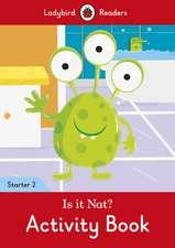 Is it Nat? Activity Book - Ladybird Readers Starter Level 2