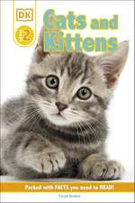 DK Reader Level 2: Cats and Kittens