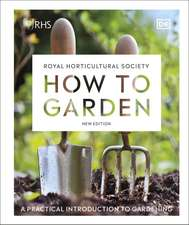RHS How to Garden New Edition