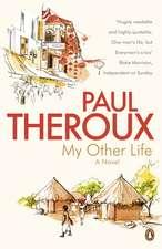 My Other Life: A Novel