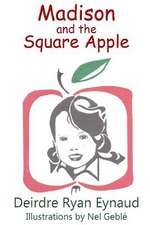 Madison and the Square Apple