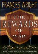 The Rewards of War