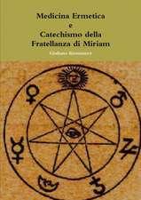 Medicina Ermetica - Catechismo della Fratellanza di Miriam