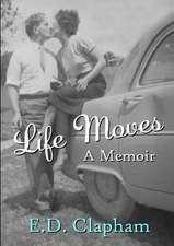 Life Moves: A Memoir
