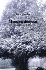 Maux En Douceur