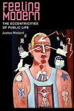 Feeling Modern: The Eccentricities of Public Life