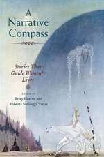 A Narrative Compass: Stories that Guide Women's Lives