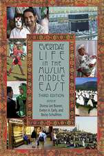 Everyday Life in the Muslim Middle East:  The Unsettled Life