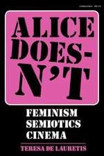 Alice Doesnat:  Feminism, Semiotics, Cinema