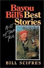 Bayou Bill's Best Stories