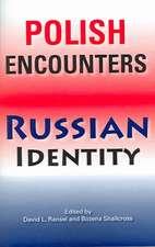 Polish Encounters, Russian Identity
