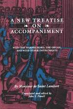 New Treatise on Accompaniment:  With the Harpsichord, the Organ, and with Other Instruments