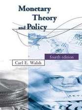 Monetary Theory and Policy 4e