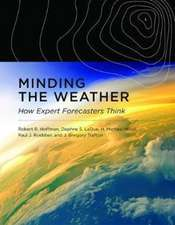 Minding the Weather – How Expert Forecasters Think