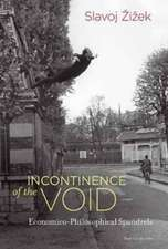 Incontinence of the Void – Economico–Philosophical Spandrels
