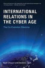 International Relations in the Cyber Age – The Co–Evolution Dilemma
