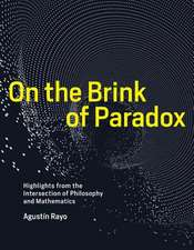 On the Brink of Paradox – Highlights from the Intersection of Philosophy and Mathematics