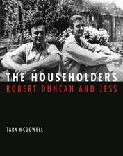 The Householders – Robert Duncan and Jess