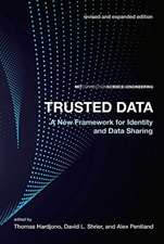 Trusted Data – A New Framework for Identity and Data Sharing